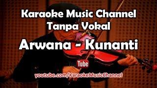 Video Karaoke Arwana - Kunanti | Tanpa Vokal MP3, 3GP, MP4, WEBM, AVI, FLV Juni 2018