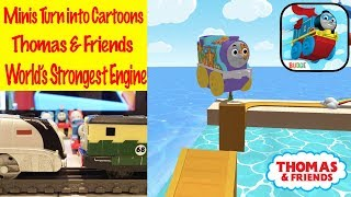 MINIS Turn into CARTOONS - World's Strongest Engine with Thomas & Friends Fun Toy Trains Kids App