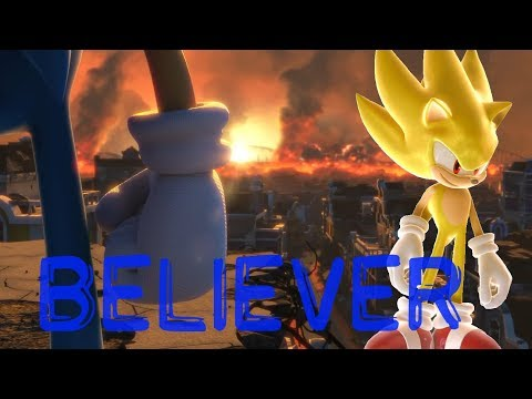 Sonic The Hedgehog Believer {AMV} [lyrics]