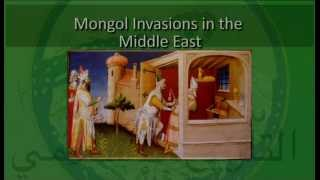 Islamic Civilization-Part22-Crusaders&Mongols