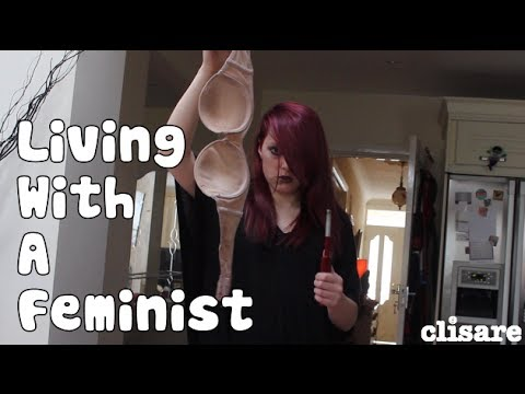 living - Clare will RT anyone who clicks this - http://bit.ly/1iPAsj2 Jaysus living with a feminist is rough. I've no bras left! If you didn't like this video, you'll like this one - https://www.youtube.com...