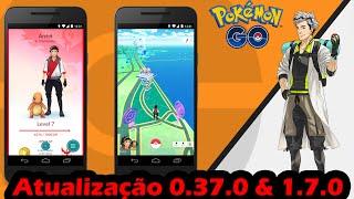 Atualização 0.37.0 & 1.7.0 Pokémon GO Finalmente chegou com muitas novidades! by Pokémon GO Gameplay