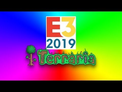 Terraria and E3 2019 - What's Coming Up