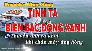 Video Karaoke Tình Ta Biển Bạc Đồng Xanh MP3, 3GP, MP4, WEBM, AVI, FLV Juni 2019