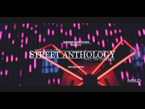 "JULI – ""STREET ANTHOLOGY"" [VIDEOCLIP]"