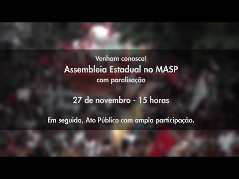 Assembleia Estadual no MASP com paralisação 27 de novembro - 15 horas