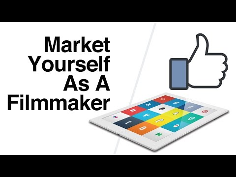 How to Brand and Market Yourself As A Filmmaker