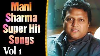 Mani Sharma Superhit Songs || Jukebox Vol-1