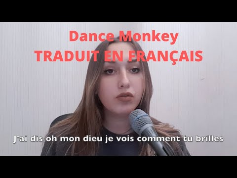 Dance Monkey TRADUIT EN FRANÇAIS (cover Lisa Pariente)