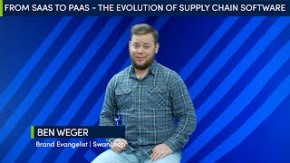 thumbnail for From SaaS to PaaS - The Evolution of Supply Chain Software
