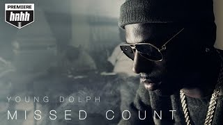 Young Dolph - Missed Count