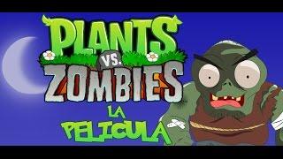 La Pelicula 1 Plantas vs Zombies