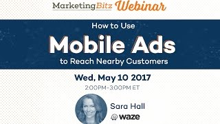 How to Use Mobile Ads to Reach Nearby Customers