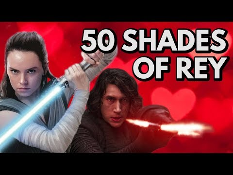 50 Shades Of Rey | Video Essay
