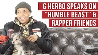 G Herbo tells his fans Humble Beast Album is 70 percent done