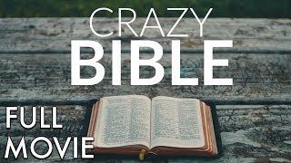 Video Crazy Bible - FULL MOVIE (HD) MP3, 3GP, MP4, WEBM, AVI, FLV Oktober 2018