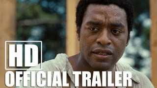 Nonton 12 YEARS A SLAVE - Official Trailer (HD) Film Subtitle Indonesia Streaming Movie Download
