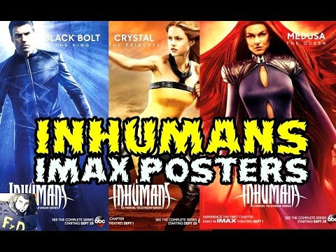 MARVEL INHUMANS NUEVOS POSTERS IMAX - REVIEW  OPINION