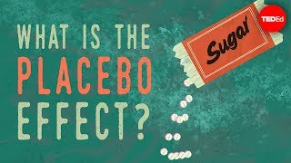 The power of the placebo effect – Emma Bryce