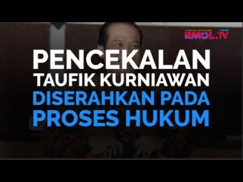 Pencekalan Taufik Kurniawan Diserahkan Pada Proses Hukum