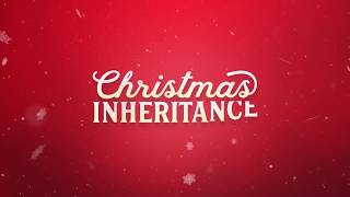 Nonton Christmas Inheritance(2017)  Official Trailer [HD]   Christmas Movie Film Subtitle Indonesia Streaming Movie Download