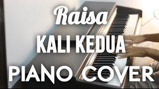 Video Raisa - Kali Kedua Piano Cover MP3, 3GP, MP4, WEBM, AVI, FLV Maret 2019