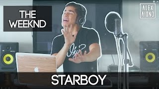 Starboy by The Weeknd ft Daft Punk  Alex Aiono Cover