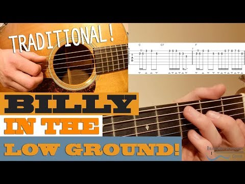 """Billy in the Low Ground"" – BLUEGRASS Traditional Guitar Lesson with TAB"