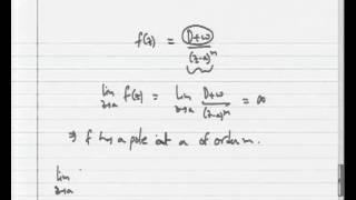 Mod-06 Lec-02 Poles Classification Of Isolated Singularities
