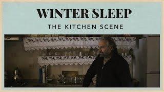 Winter Sleep - The Kitchen Scene