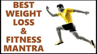 MANTRA FOR WEIGHT LOSS & FITNESS : VERY POWERFUL !