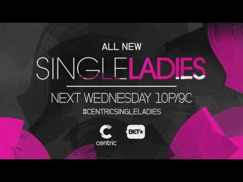 SINGLE LADIES (all new episodes) WED 10P|9c on CENTRIC