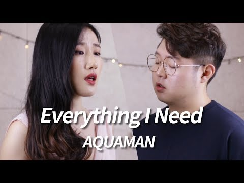 Skylar Grey - Everything I Need - Aquaman (아쿠아맨 OST) Soundtrack Cover By Highcloud (with Lyrics)