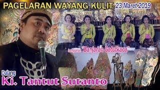 "Video Ki. Tantut Sutanto - lampahan ""Banjaran Gatutkaca"" - Sabtu, 23 Maret 2019 MP3, 3GP, MP4, WEBM, AVI, FLV Maret 2019"