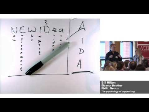 Copywriting Conference 2014: Bill Hilton · The Psychology of Copywriting