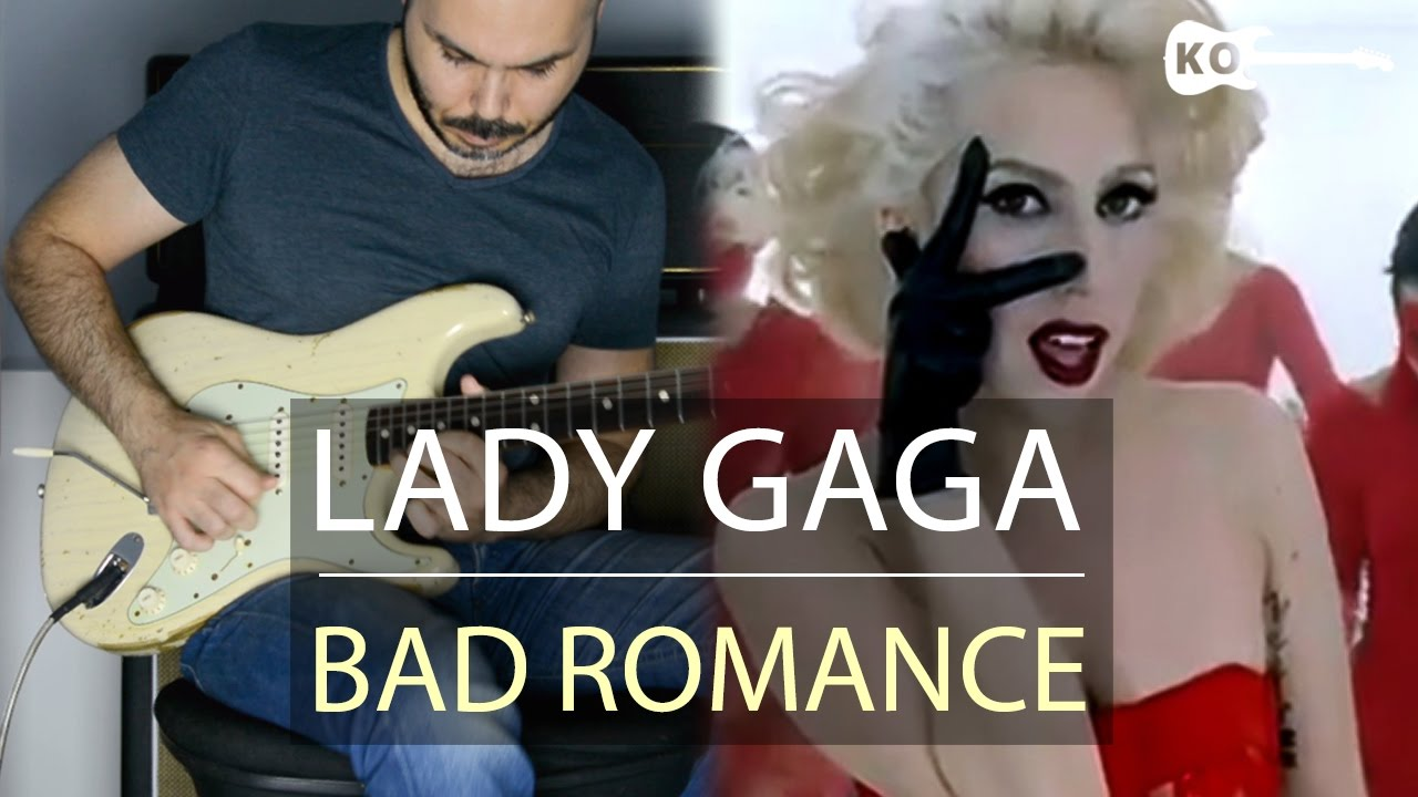 Lady Gaga – Bad Romance – Electric Guitar Cover by Kfir Ochaion