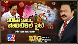 Big News Big Debate : తెలంగాణాలో కరోనా కల్లోలం – Rajinikanth