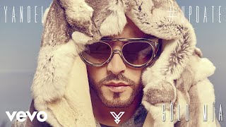 Yandel  Sólo Mía Audio ft. Maluma