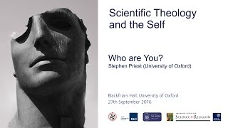 "Self Conference: Stephen Priest, ""Who Are You?"""