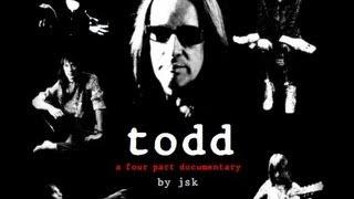 Video TODD - (A Todd Rundgren Documentary By JSK) Part 1/4 MP3, 3GP, MP4, WEBM, AVI, FLV Mei 2019