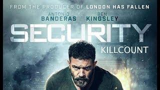 Nonton Security  2017  Antonio Banderas Killcount Film Subtitle Indonesia Streaming Movie Download