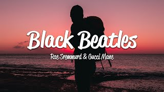 Rae Sremmurd - Black Beatles ft. Gucci Mane [Lyrics On Screen] OFFICIAL Video