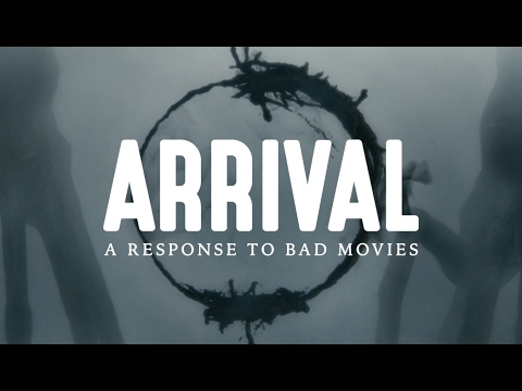 Why Arrival is the Perfect Response to Bad