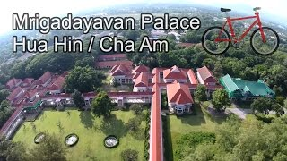 Hua Hin / Cha-am Thailand  city images : Mrigadayavan Palace Hua Hin / Cha Am, Thailand (Cycling / Bicycle Trip) (Place must go Hua Hin)