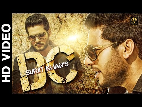 Video Surjit Khan : DC (Official Full Song) | New Punjabi Songs 2016 | Headliner Records download in MP3, 3GP, MP4, WEBM, AVI, FLV January 2017