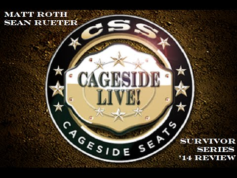 Cageside Live! WWE Survivor Series 2014 Recap & Review