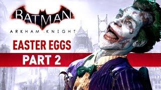 Batman: Arkham Knight Easter Eggs, Secrets and References - Part 2Batman Arkham Easter Eggs Playlist:https://www.youtube.com/playlist?list=PLJms5sWamFOUWtPTztRuqmNtcd1kaoukB===================================0:00 - Easter Egg #35: DC Characters (Ace the Bat-Hound, Ash, Atom, Black Canary, Blockbuster, Bookworm, Booster Gold, Brutale, The Carpenter, The Charlatan, Cluemaster, Commissioner Loeb, Condiment King, Constantine, The Clock King, Crazy Quilt, Cyborg, Doctor Phosphorus, Earl Cooper, El Dorado, Ferris, Film Freak, Firebug, The Gray Ghost, Harold Allnut, Jackanapes, Jazzman, Kairi Tanaga, KGBeast, Killer Frost, Mad Hatter, Matter-Eater Lad, Mister Camera, Mister Unknown, Monocle, Music Meister, Ocean Master, Osiris, Phosphorus Rex, Professor Milo, The Royal Flush Gang, Rupert Thorne, Secret Six, The Shark, Gotham City Sirens, Sweet Tooth, Tally Man, Tarantula, Toyman, Wildcat and Zatanna)12:05 - Easter Egg #36: DC Brands (AmerTek, Big Belly Burger, Blaze Comics, Kord, Cale-Anderson, Daily Planet, Janus Cosmetics, Koul-Brau, LexCorp, Mendo Soap, Sartorico and Soder Cola)13:56 - Easter Egg #37: DC Locations (Belle Reve, Blackgate, Cadmus, Hell's Gate, Kasnia, Markovia, My Alibi, Oblivion Bar, Qurac, Santa Prisca, The Slab, The Stacked Deck, Tropidor, Vlatvia, Metropolis, Bludhaven, Keyston, Central City, Star City and Coast City)18:25 - Easter Egg #38: Miagani Origins18:55 - Easter Egg #39: Gotham State20:32 - Easter Egg #40: Souvenirs from Arkham (Arkham Origins, The Chronicles of Arkham, Scarecrow's Mask, Teddy Bears, Hush's Necklace, Quincy Sharp, Mad Hatter's Book and Rabbit Mask, Cobblepot's Family Portrait, Blue Mushrooms, The Duality of Man, Ratcatcher's Gloves, Joker's Hyena, Frank Boles, Wonder City)24:43 - Easter Egg #41: Pauli's Diner26:23 - Easter Egg #42: Diner's Menu26:41 - Easter Egg #43: The Owens Effect28:21 - Easter Egg #44: Only You29:06 - Easter Egg #45: Harley Quinn Tattoo29:26 - Easter Egg #46: Barbara's Condition29:53 - Easter Egg #47: Barb