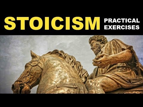 Stoicism Exercises   How To Be A Stoic   Practical Stoicism