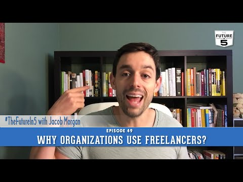 Why Do Organizations Work With Freelancers?