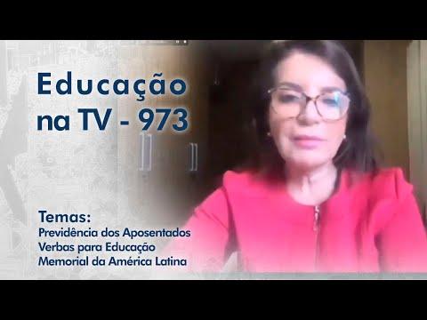 Previdência dos Aposentados   Verbas para Educação   Memorial da América Latina